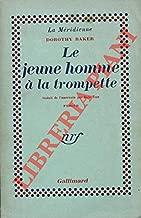 Le jeune homme a' la trompette (Young Man with a Horn) traduit de l'americain par Boris Vian. Roman.