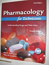 Pharmacology for Technicians: Understanding Drugs and Their Uses 4th Edition by Ballington, Don A. (2010) Paperback