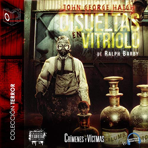 Disueltas en vitriolo [Dissolved in Vitriol] audiobook cover art