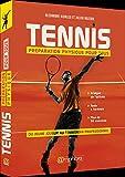 Tennis: Préparation physique pour tous. Du jeune joueur au tennisman professionnel