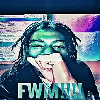 FWM!!!! (Remastered)