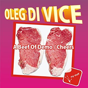 A Beef Of Demo / Cheers
