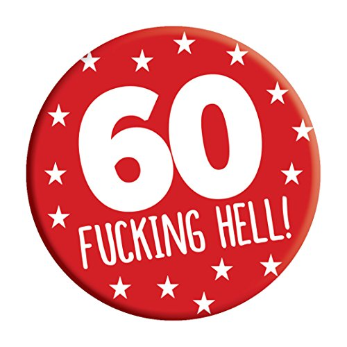 LimaLima 60th Birthday Badge 60 Today 76mm Pin Button Novelty Gift Men...