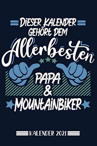 Kalender: Papa Mountainbiker Kalender 2021 | Kalender & Notizbuch| Geschenk Mountainbiker | 6x9 Format (15,24 x 22,86 cm)