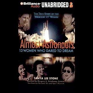 Almost Astronauts: 13 Women Who Dared to Dream cover art