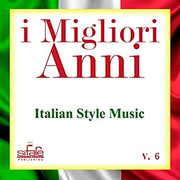 I migliori anni, Vol. 6 (Italian Style Music - Instrumental Versions)