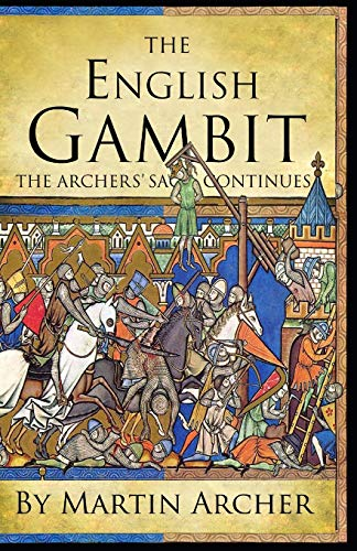 The English Gambit: 24 (The Company of Archers)