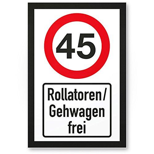 DankeDir! 45 Jahre Rollatoren Gehwagen frei Kunststoff Schild - Geschenk 45. Geburtstag Geschenkidee Geburtstagsgeschenk Fünfundvierzigsten Geburtstagsdeko Partydeko Party Zubehör Geburtstagskarte