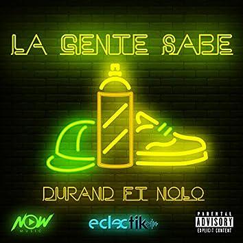 La Gente Sabe (feat. Nolo)