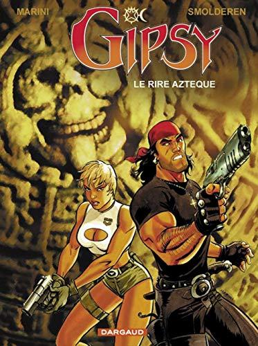 Gipsy, Tome 6 : Le Rire Aztèque