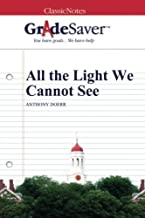 GradeSaver (TM) ClassicNotes: All the Light We Cannot See