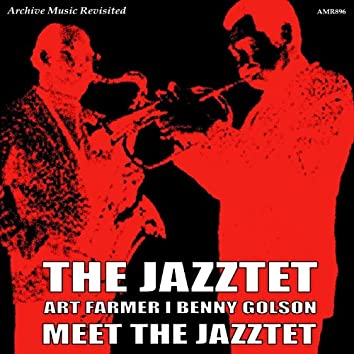 Art Farmer & Benny Golson Meet the Jazztet