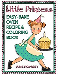 Little Princess Easy-Bake Oven Recipe & Coloring Book