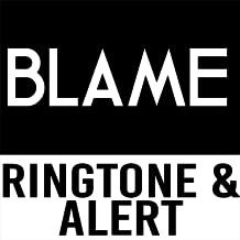 Blame Ringtone and Alert