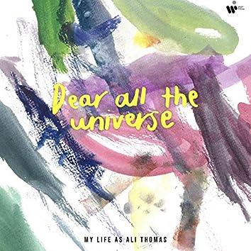 Dear All The Universe
