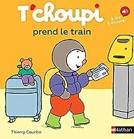 T'choupi: T'choupi prend le train