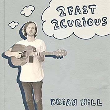 2 Fast 2 Curious