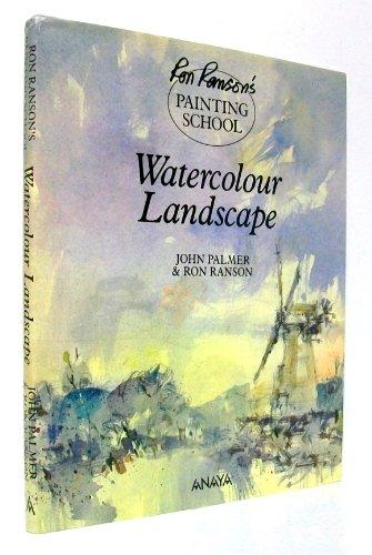 RRPS WATERCOLOUR LANDSCAPES (Ron Ranson's Painting School)