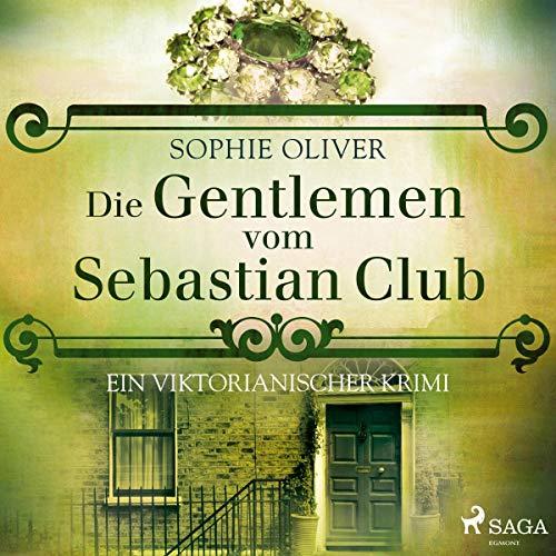 Die Gentlemen vom Sebastian Club Titelbild