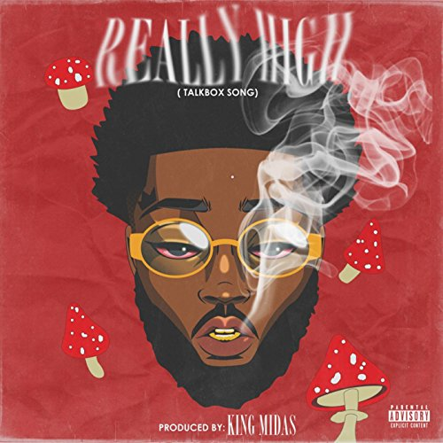 Really High [Explicit]