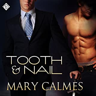 Tooth and Nail                   Written by:                                                                                                                                 Mary Calmes                               Narrated by:                                                                                                                                 Andrew Schwartz                      Length: 2 hrs and 48 mins     1 rating     Overall 5.0