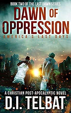 Dawn of Oppression