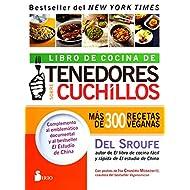 Libro de cocina de tenedores sobre cuchillos: Más de 300 recetas veganas (Spanish Edition)
