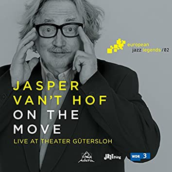 On the Move (Live at Theater Gütersloh) [European Jazz Legends, Vol. 2]