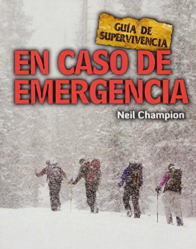 En caso de emergencia: Guía de supervivencia