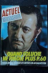 ACTUEL 1983 n° 50 Coluche Claude Berri Alain Page - Dégel dans les djebels - Malcolm Lowry John Huston