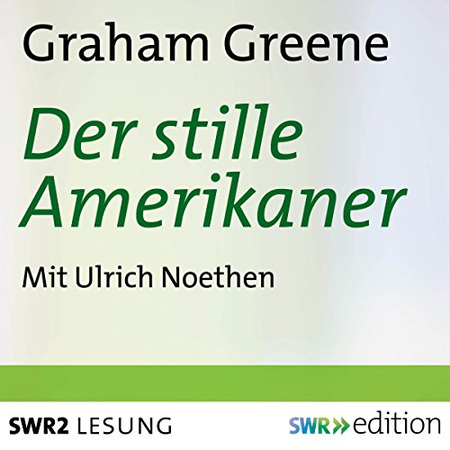 Der stille Amerikaner audiobook cover art