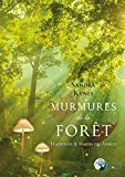 Murmures de la forêt - Traditions et Magies des arbres