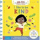 I Like to be Kind (Little Big Feelings)