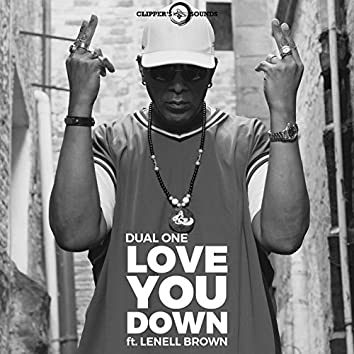 Love You Down (feat. Lenell Brown)