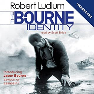 The Bourne Identity: Jason Bourne Series, Book 1                   By:                                                                                                                                 Robert Ludlum                               Narrated by:                                                                                                                                 Scott Brick                      Length: 22 hrs and 19 mins     143 ratings     Overall 4.3