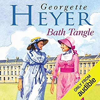 Bath Tangle                   Written by:                                                                                                                                 Georgette Heyer                               Narrated by:                                                                                                                                 Sian Phillips                      Length: 12 hrs     1 rating     Overall 4.0