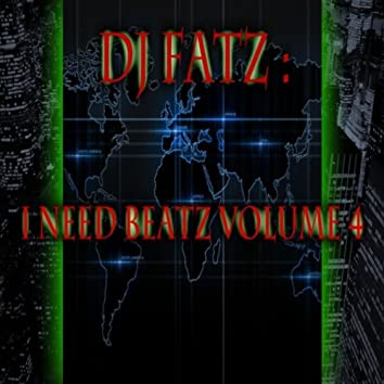 I Need Beatz Vol. 4