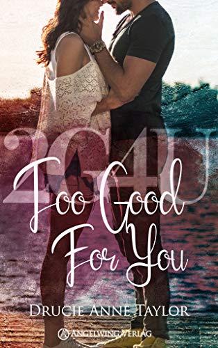 2G4U: Too Good For You (Too-Good-Too-Bad 1)
