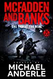 One Threat Too Real (McFadden and Banks Book 4)