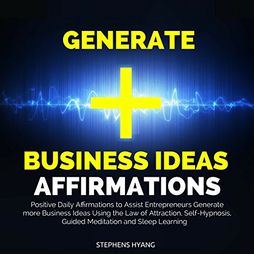 Generate Business Ideas Affirmations audiobook cover art