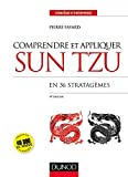 Comprendre et appliquer Sun Tzu - En 36 stratagèmes