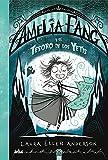 Amelia Fang 5. Amelia Fang y el tesoro de los yetis: 005 (Ficción Kids)