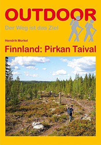 Finnland: Pirkan Taival (OutdoorHandbuch) (Der Weg ist das Ziel)