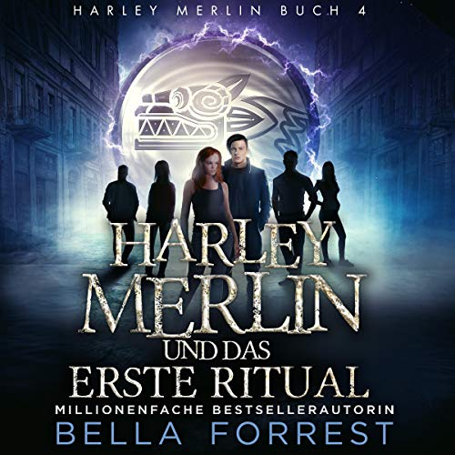 Harley Merlin 4: Harley Merlin und das erste Ritual [Harley Merlin and the First Ritual] cover art
