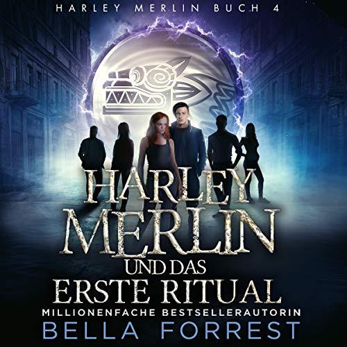 Harley Merlin 4: Harley Merlin und das erste Ritual Titelbild