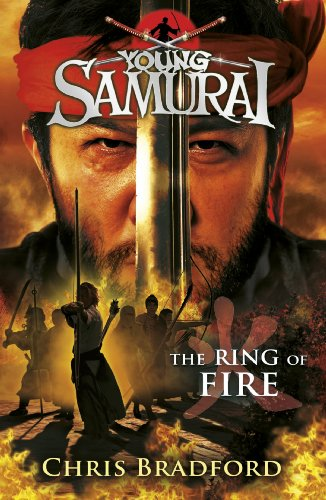 The Ring of Fire (Young Samurai, Book 6) (English Edition)