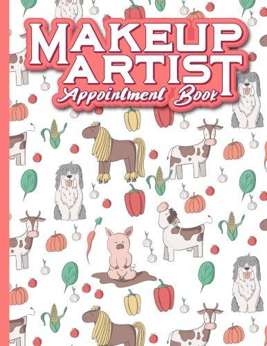 Makeup Artist Appointment Book: 6 Columns Appointment Organizer, Client Appointment Book, Scheduling Appointment Calendar, Cute Farm Animals Cover: 54