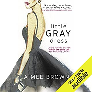 Little Gray Dress                   By:                                                                                                                                 Aimee Brown                               Narrated by:                                                                                                                                 Stephanie Einstein                      Length: 7 hrs and 21 mins     212 ratings     Overall 4.0