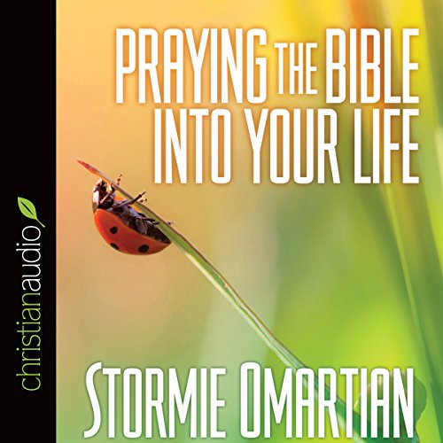 Praying the Bible into Your Life audiobook cover art