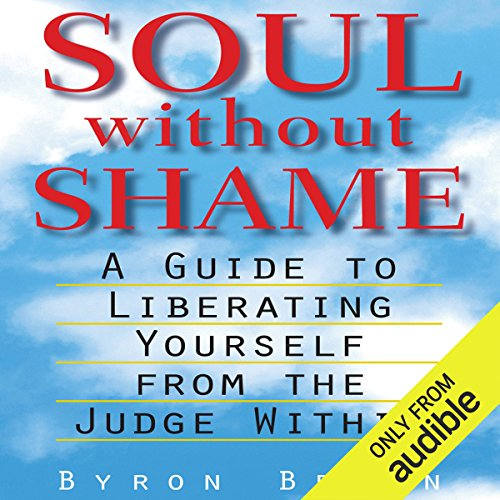 Soul Without Shame audiobook cover art